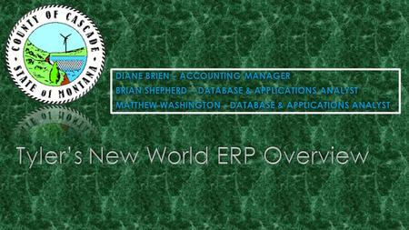  What is New World ERP?  Applications/Integration Points  Accounting Basics  Budgeting  Workflow  What is New World ERP?  Applications/Integration.