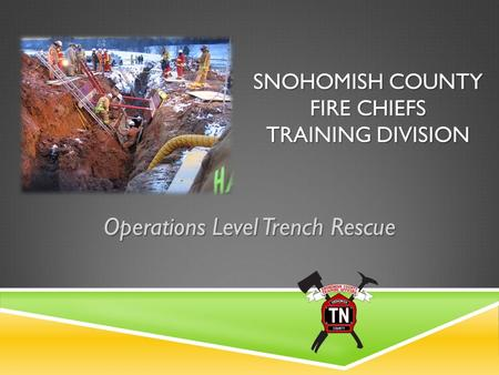 Snohomish County Fire Chiefs Training Division