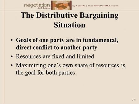 The Distributive Bargaining Situation