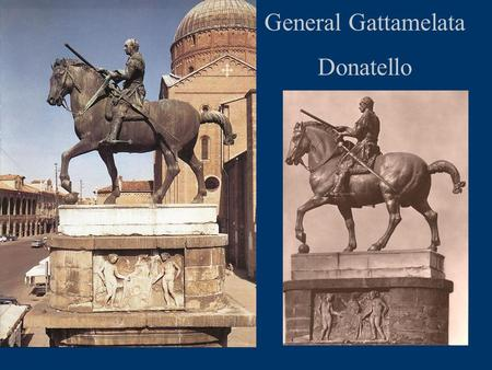 General Gattamelata Donatello.