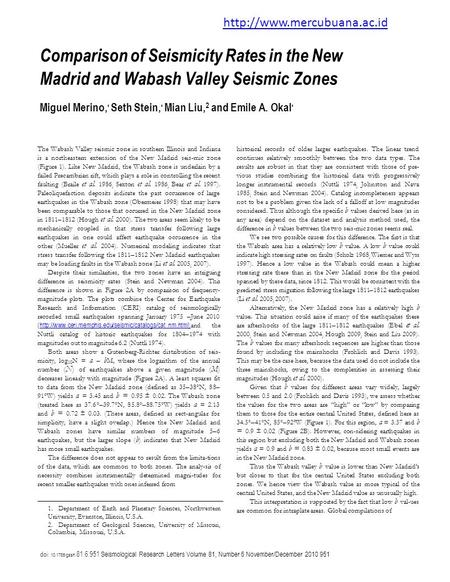 Comparison of Seismicity Rates in the New Madrid and Wabash Valley Seismic Zones Miguel Merino, ' Seth Stein, ' Mian Liu, 2 and Emile A. Okal ' The Wabash.