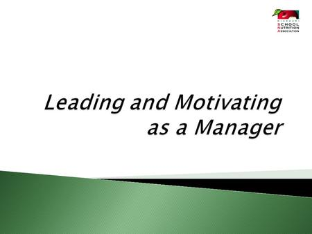  Discuss 10 keys to leading and motivating the people you manage.