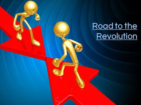 Road to the Revolution. Essential Question Was the French and Indian War necessary and was there a peaceful solution to this war?