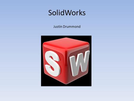 SolidWorks Justin Drummond. 1.Draw a shape on a plane and save the sketch (should turn grey). 2. Pick a new plane that is perpendicular to the previous.