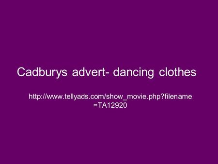 =TA12920 Cadburys advert- dancing clothes.