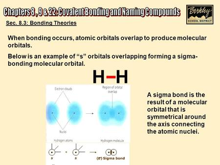 Chapters 8 , 9 & 22: Covalent Bonding and Naming Compounds