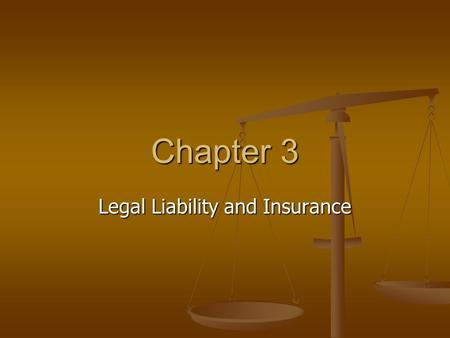 Chapter 3 Legal Liability and Insurance. LEGAL CONCERNS FOR THE ATHLETIC TRAINER Nowhere is this more true than in our health care system. Ironically,