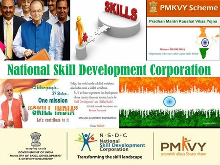 National Skill Development Corporation.  Aim: To provide skills training for the youth.  Implementing Ministry: Ministry of Skill Development and Entrepreneurship.
