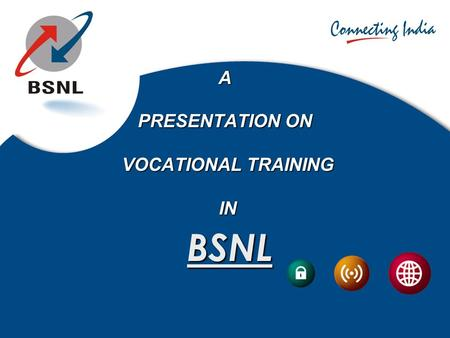 A PRESENTATION ON VOCATIONAL TRAINING IN BSNL. 2 3-Jul-16 GSM (Global System For Mobile Communication) The Global System for Mobile communications (GSM: