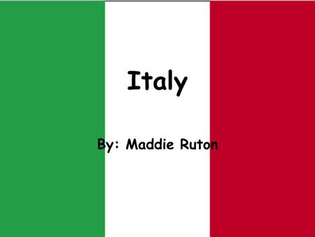 Italy By: Maddie Ruton Italian Landmarks The Leaning Tower of Pisa The Colosseum of Rome.