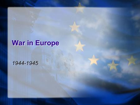 War in Europe 1944-1945. War in Europe What does this symbol mean to you?