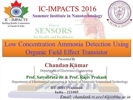 Low Concentration Ammonia Detection Using Organic Field Effect Transistor Presented By Chandan Kumar Department of Electronics Engineering Prof. Satyabrata.