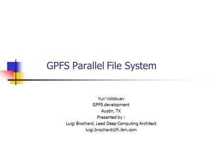 GPFS Parallel File System