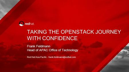 TAKING THE OPENSTACK JOURNEY WITH CONFIDENCE