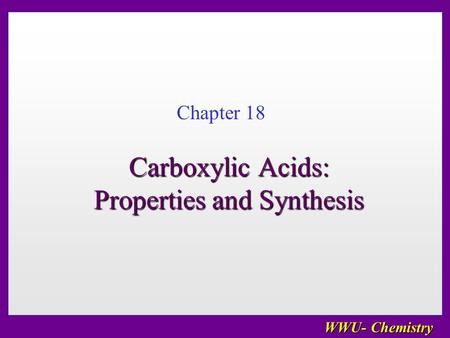 Carboxylic Acids: Properties and Synthesis