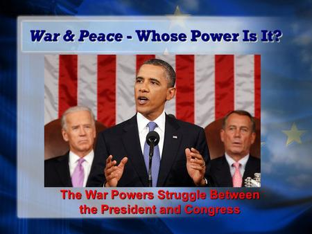 the struggle between presidential and congressional powers On presidential power world-wide struggle for will be at the center of many of the political confrontations between the president and congress in the coming.