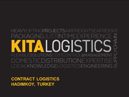 Www.kitalogistics.com Aerospace & Aviation Airfreight Mandatory Requirements – AOG Services 24/7/365 AOG Operations Pick up from most locations 24/7 immediately.