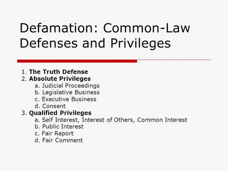 defenses for defamation Is truth a valid defense to a claim of internet defamation we want to talk about one of the primary defenses to a claim of defamation of character on the.