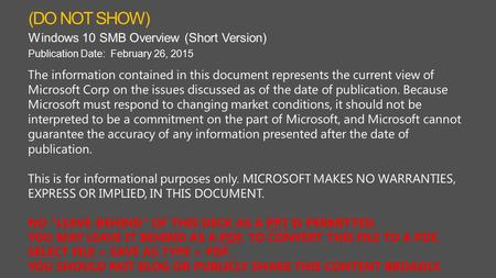 The information contained in this document represents the current view of Microsoft Corp on the issues discussed as of the date of publication. Because.