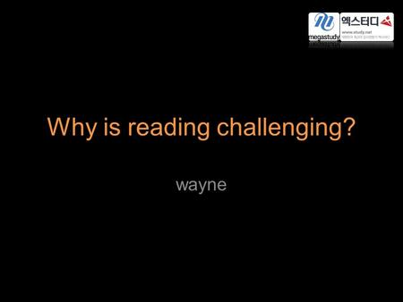 Why is reading challenging? wayne. It is very challenging, sometimes painful, experience for EFL students to read English newspapers, magazines, or books.