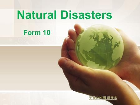 Natural Disasters Form 10. What is it? A large amount of water that has spread from a river, the sea, etc. that covers an area which should de dry. a.