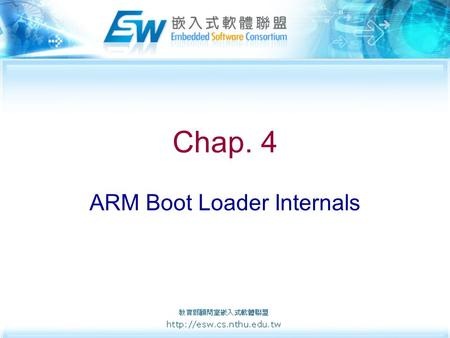 Chap. 4 ARM Boot Loader Internals. 2 S3C2500 ARM940T Core module ARM9TDMI CoreIC.