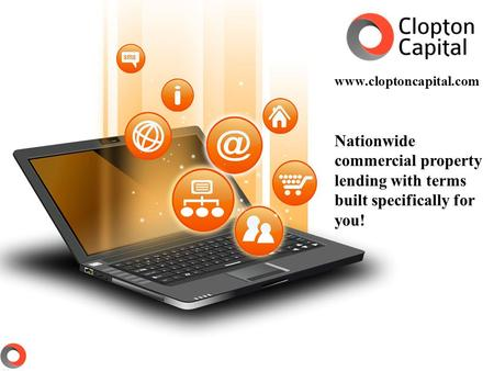 Nationwide commercial property lending with terms built specifically for you! www.cloptoncapital.com.