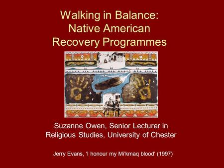 Walking in Balance: Native American Recovery Programmes