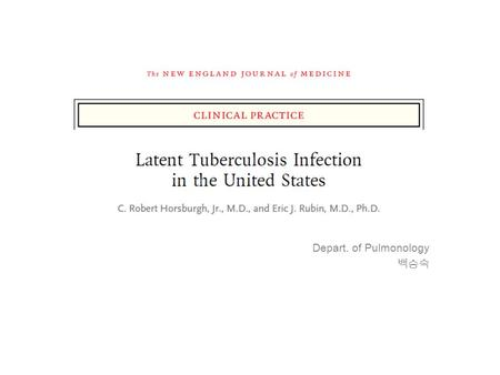 Depart. of Pulmonology 백승숙. More than 80% of cases of tuberculosis in the United States –The result of reactivated latent infection –Nearly all these.