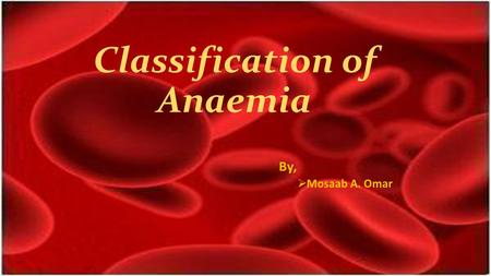 Classification of Anaemia