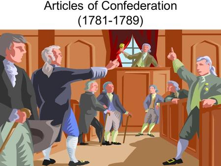 Articles of Confederation (1781-1789). Warm-up: How were the Articles of Confederation like the latest version of Windows? (Pgs. 44-56)