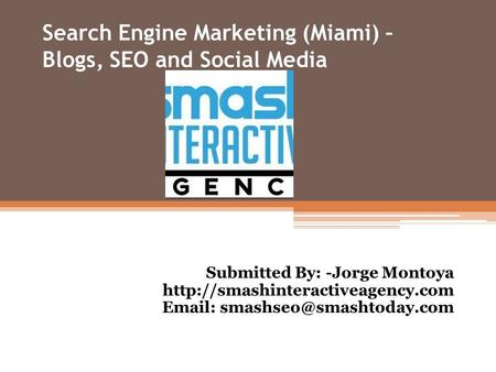 Search Engine Marketing (Miami) – Blogs, SEO and Social Media