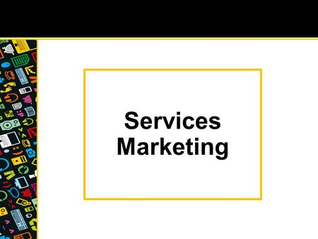 Services Marketing. The physical goods—service continuum Pure Service Pure Good Clothing Carpets Machinery Software design Marketing research Psychotherapy.