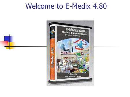 Welcome to E-Medix 4.80. Login to the Set the User and Financial Year.