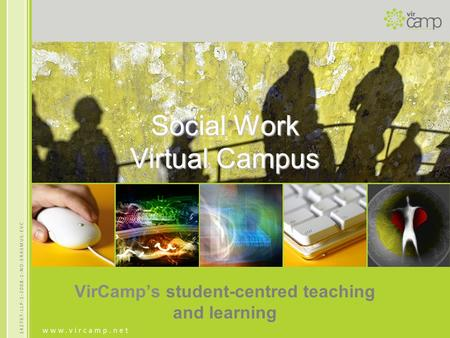 Social Work Virtual Campus VirCamp's student-centred teaching and learning.
