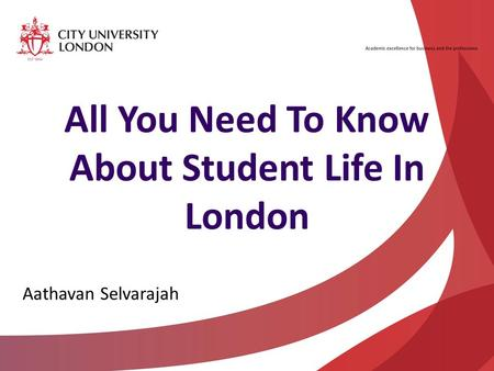 All You Need To Know About Student Life In London Aathavan Selvarajah.