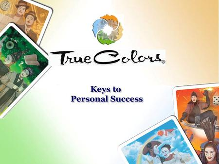 Keys to Personal Success Keys to Personal Success.