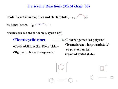 Pericyclic Reactions (McM chapt 30)