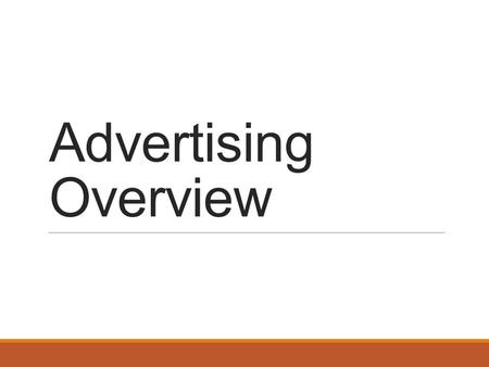 Advertising Overview. Types of paid ads SEARCH Bid on keywords on various search engines DISPLAY Pop-up Banner Mobile Social Video NATIVE Promoted (social)