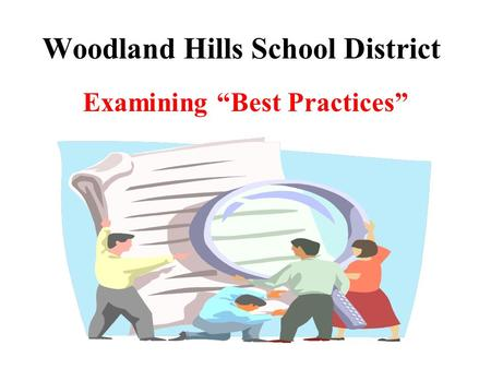 "Woodland Hills School District Examining ""Best Practices"""