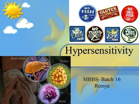 Hypersensitivity MBBS- Batch 16 Remya.