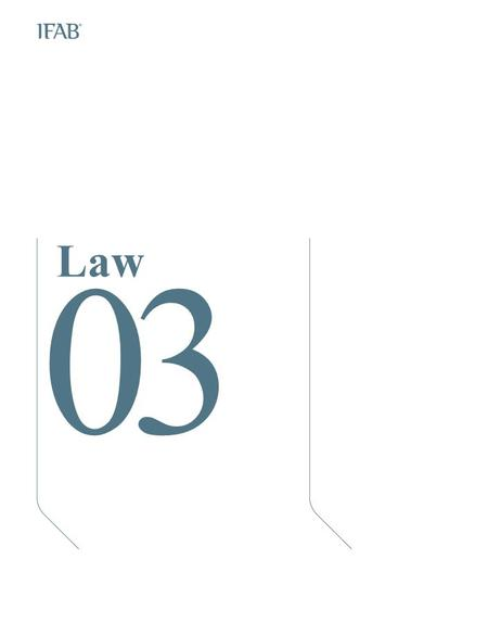 Law 03. The Players 1.Number of players A match is played by two teams, each with a maximum of eleven players; one must be the goalkeeper. A match may.