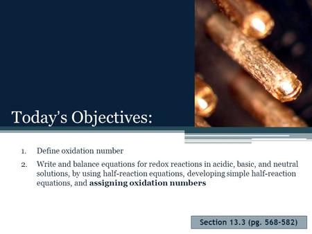 Today's Objectives: Define oxidation number