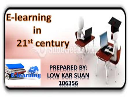 The e in eLearning Thee in eLearning would be better defined as Evolving or Everywhere or Enhanced or Extended. Elearning? e-learning? E-learning?