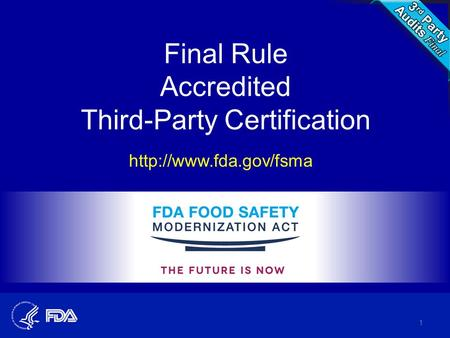 Final Rule Accredited Third-Party Certification  1.