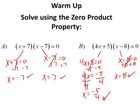 Warm Up Solve using the Zero Product Property:. Solve Polynomial Equations By Factoring Unit 5 Notebook Page 157 Essential Question: How are polynomial.