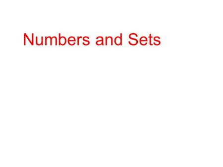 Numbers and Sets. A set is a collection of objects. So, any collection of things, such as numbers, can be called a set. To show that we have a set, we.