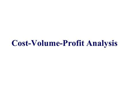 Cost-Volume-Profit Analysis. The Contribution Format Used primarily for external reporting. Used primarily by management.