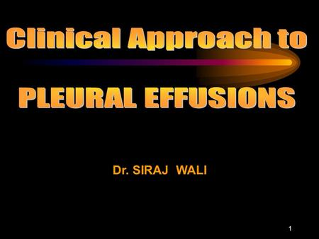 1 Dr. SIRAJ WALI. 2 3 PLEURAL SPACE The pleura consists of 2 layers 1 – parietal pleura 2 – visceral pleura The space between the 2 layers is called.