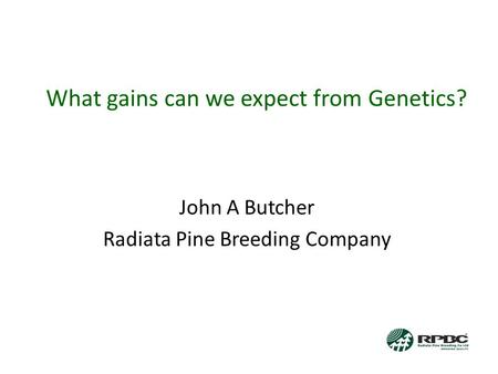 What gains can we expect from Genetics?